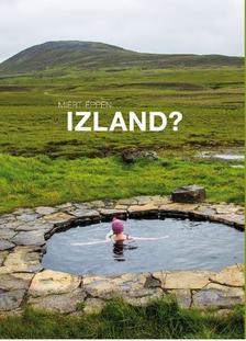 Lukácsi Ákos - Miért éppen ...Izland?