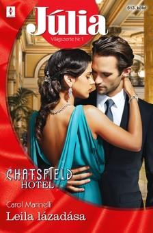 Marinelli Carol - Júlia 613. - Leila lázadása (Chatsfield Hotel 11.) [eKönyv: epub, mobi]