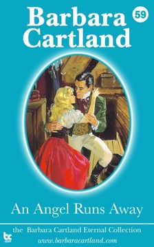 Barbara Cartland - An Angel Runs Away [eKönyv: epub, mobi]
