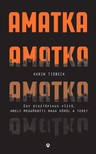Karin Tidbeck - Amatka [eKönyv: epub, mobi]