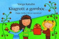 Varga Katalin - KIUGROTT A GOMBÓC... - LEPORELLÓ -
