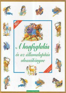 T. Aszódi Éva szerk. - A honfoglalás és az államalapítás olvasókönyve [antikvár]