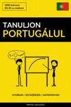 Tanuljon Portugálul - Gyorsan / Egyszerűen / Hatékonyan [eKönyv: epub, mobi]