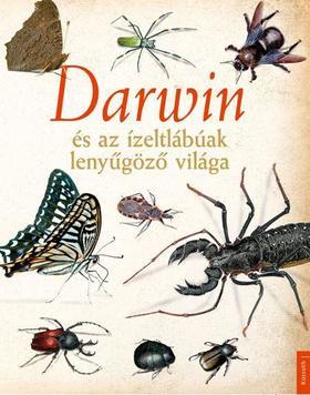 Darwin és az ízeltlábúak lenyűgöző világa