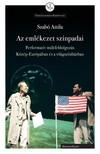 Szabó Attila - Az emlékezet színpadai [eKönyv: pdf]