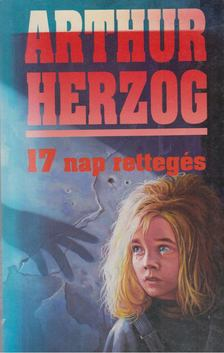ARTHUR, HERZOG - 17 nap rettegés [antikvár]