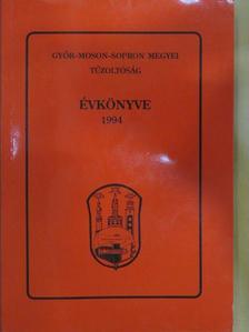 Dr. Prohászka Imre - Győr-Moson-Sopron megyei Tűzoltóság Évkönyve 1994 [antikvár]