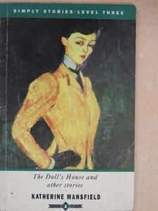 Katherine Mansfield - The Doll's House and Other Stories  [antikvár]