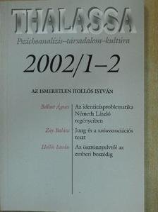 Bálint Ágnes - Thalassa 2002/1-2. [antikvár]