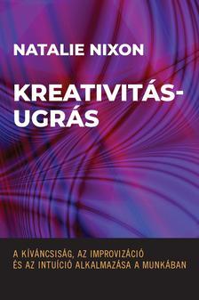Natalie Nixon - Kreativitásugrás