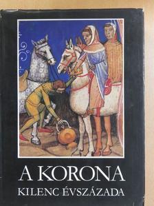 Antonio Bonfini - A korona kilenc évszázada [antikvár]