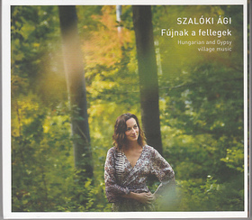 FÚJNAK A FELLEGEK CD SZALÓKI ÁGI
