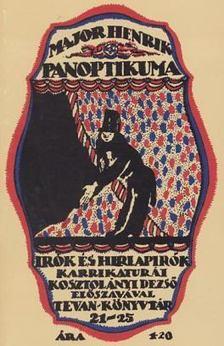 Major Henrik - Major Henrik Panoptikuma (reprint) [antikvár]