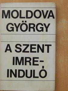 Moldova György - A Szent Imre-induló [antikvár]