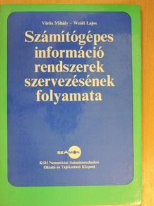 Vörös Mihály - Számítógépes információrendszerek szervezésének folyamata [antikvár]