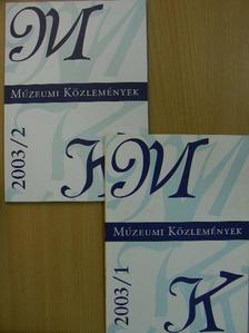 B. Varga Judit - Múzeumi közlemények 2003/1-2. [antikvár]