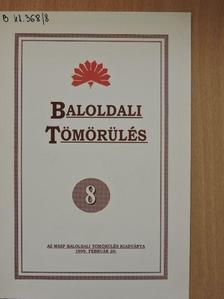 Balogh Sándor - Baloldali tömörülés 8. [antikvár]