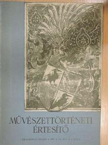Aggházi Mária - Művészettörténeti Értesítő 1957/4. [antikvár]