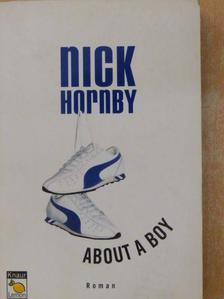 Nick Hornby - About a boy [antikvár]