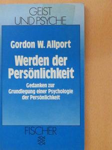 Gordon W. Allport - Werden der Persönlichkeit [antikvár]
