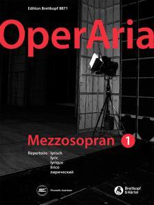 OPERARIA MEZZOSOPRAN 1 REPERTOIRE LYRISCH. DOWNLOAD AUF MP3 RADIO WWW.BREITKOPF.COM