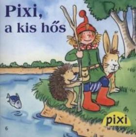 Pixi, a kis hős