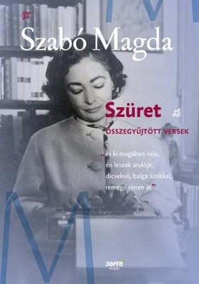 SZABÓ MAGDA - Szüret - Összegyűjtött versek