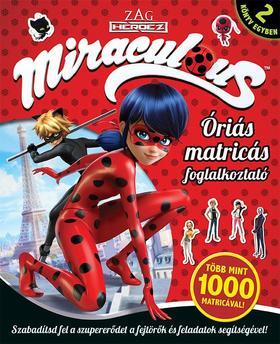 .- - Miraculous - Óriás matricás foglalkoztató