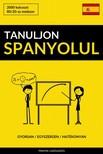 Tanuljon Spanyolul - Gyorsan / Egyszerűen / Hatékonyan [eKönyv: epub, mobi]