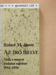 Rainer M. János - Az író helye [antikvár]