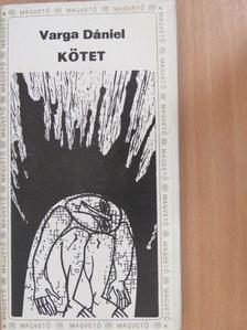 Varga Dániel - Kötet [antikvár]