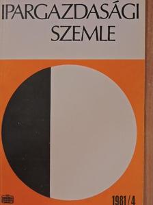 Bagó Eszter - Ipargazdasági Szemle 1981/1-4. [antikvár]