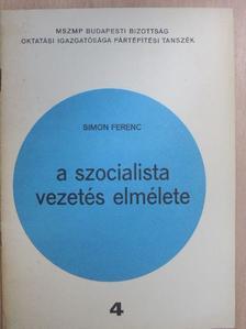 Simon Ferenc - A szocialista vezetés elmélete [antikvár]