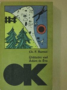 Charles-Ferdinand Ramuz - Üldözött vad/Ádám és Éva [antikvár]