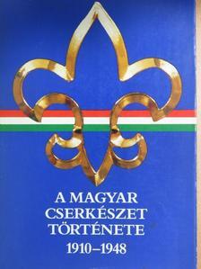Gergely Ferenc - A magyar cserkészet története 1910-1948 [antikvár]