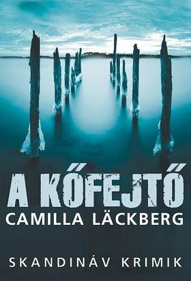 Camilla Läckberg - A kőfejtő