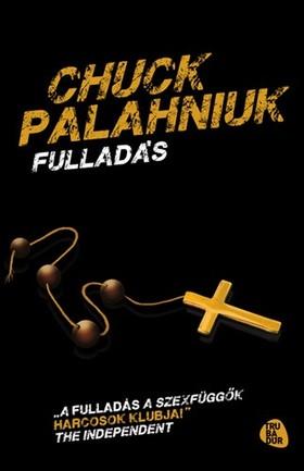 Chuck Palahniuk - Fulladás [eKönyv: epub, mobi]