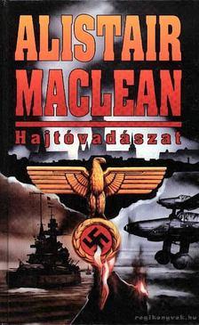 Alistair MacLean - Hajtóvadászat [antikvár]