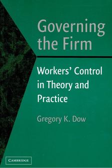 DOW, GREGORY K, - Governing the Firm [antikvár]