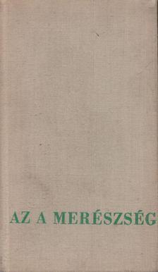 Baranyi Ferenc - Az a merészség [antikvár]