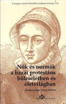 Nők és normák a hazai protestáns bölcseletben és életvilágban