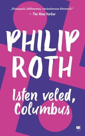 Philip Roth - Isten veled, Columbus