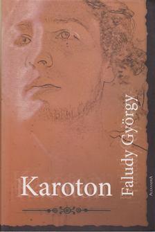 Faludy György - Karoton [antikvár]
