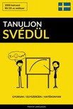 Tanuljon Svédül - Gyorsan / Egyszerűen / Hatékonyan [eKönyv: epub, mobi]