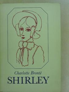 Charlotte Brontë - Shirley [antikvár]