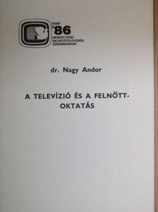 Dr. Nagy Andor - A televízió és a felnőttoktatás [antikvár]