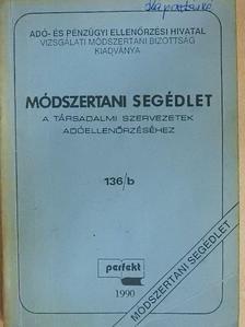 Ácsné Molnár Judit - Módszertani segédlet a társadalmi szervezetek adóellenőrzéséhez [antikvár]