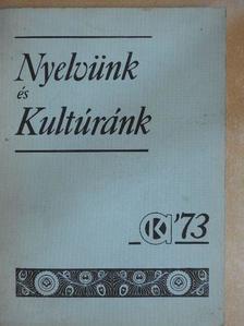 Békefi Antal - Nyelvünk és kultúránk '73 [antikvár]