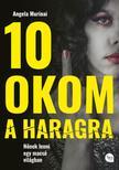 Angela Murinai - 10 okom a haragra - Nőnek lenni egy macsó világban
