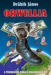 DRÁBIK JÁNOS - Orwellia [eKönyv: epub, mobi]